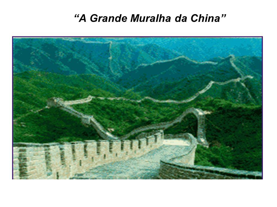 """""""A Grande Muralha da China"""""""