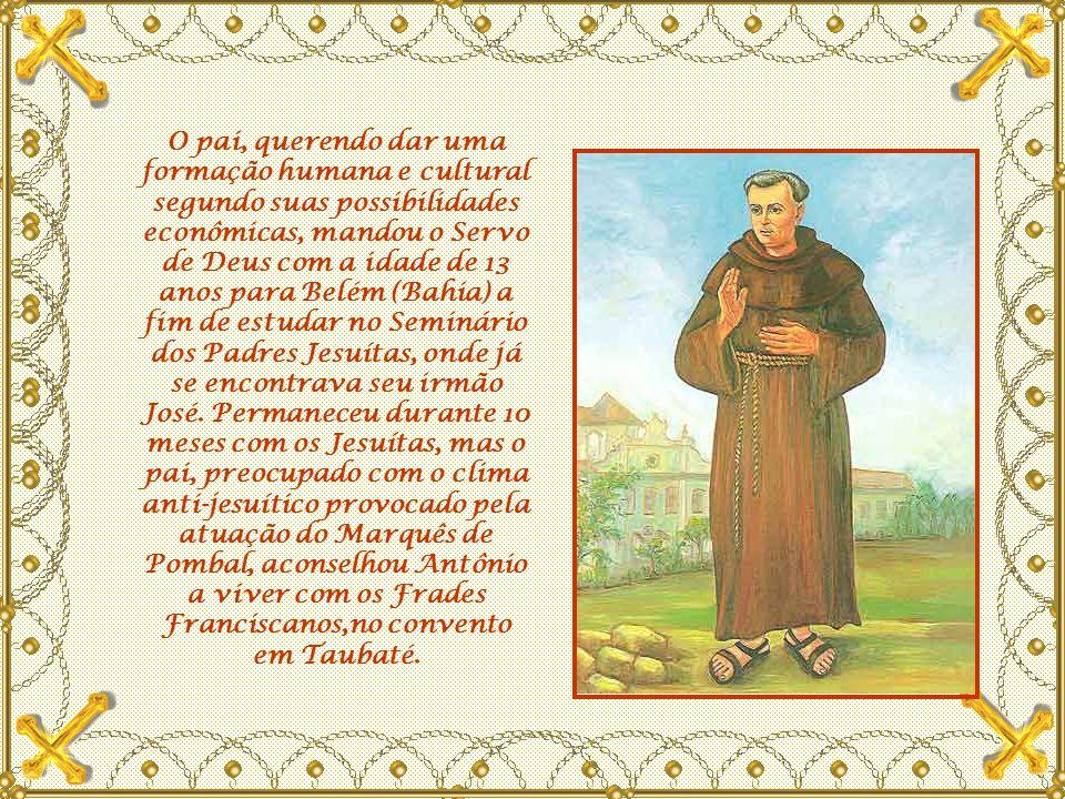 Frei Galvão viveu em um ambiente familiar que era profundamente religioso.