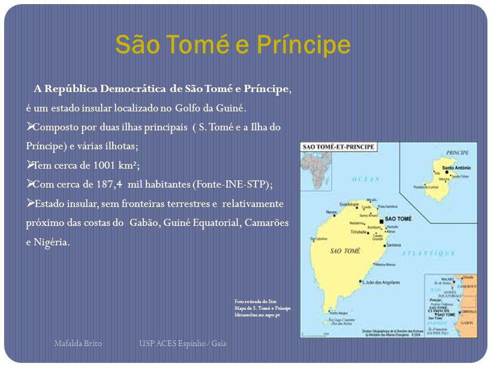 São Tomé e Príncipe A República Democrática de São Tomé e Príncipe, é um estado insular localizado no Golfo da Guiné.  Composto por duas ilhas princi