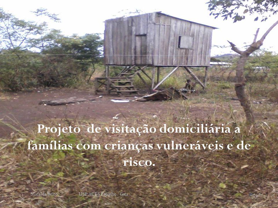 Projeto de visitação domiciliária a famílias com crianças vulneráveis e de risco.