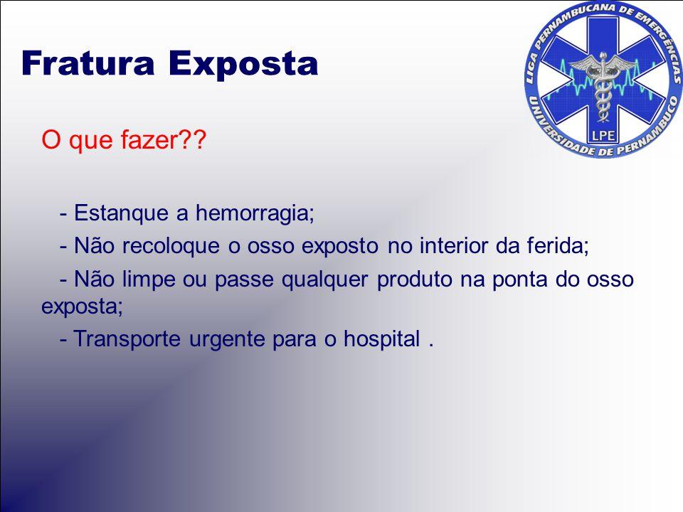 Fratura Exposta O que fazer?.