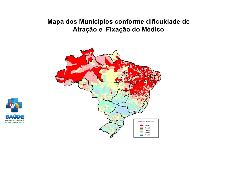 Mapa dos Municípios conforme dificuldade de Atração e Fixação do Médico