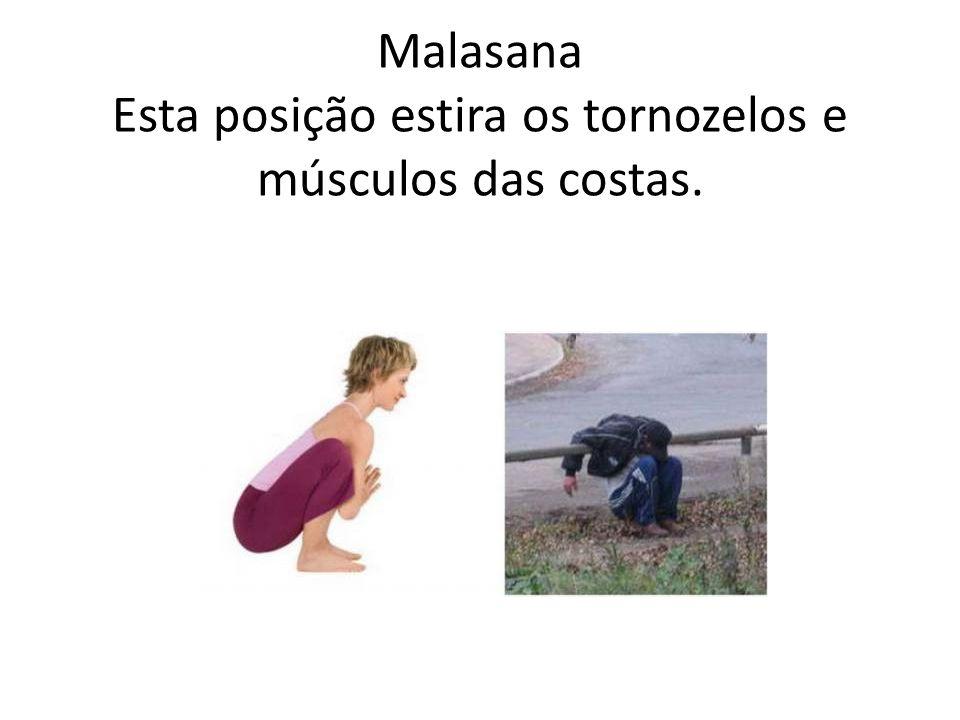 Malasana Esta posição estira os tornozelos e músculos das costas.
