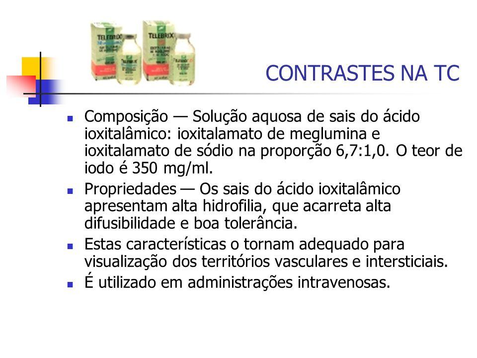 CONTRASTES NA TC Composição — Solução aquosa de sais do ácido ioxitalâmico: ioxitalamato de meglumina e ioxitalamato de sódio na proporção 6,7:1,0.