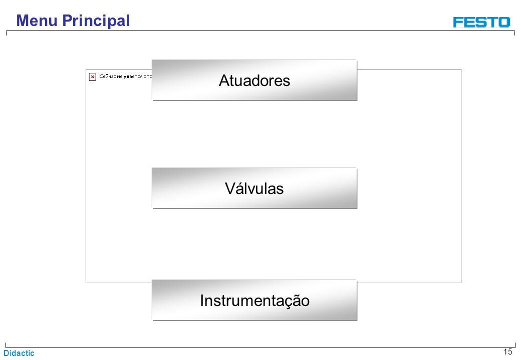 Didactic 15 Menu Principal Válvulas Atuadores Instrumentação