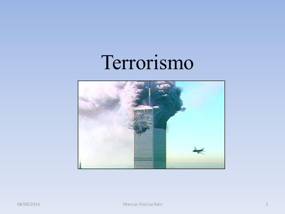 Terrorismo 08/09/2014Marcus Vinicius Reis1
