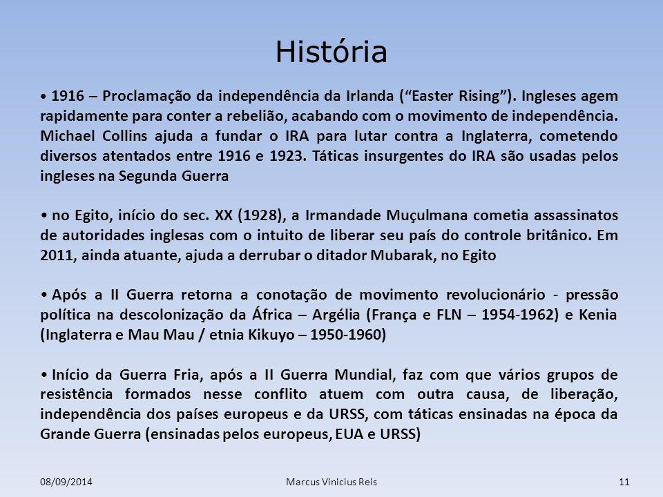 08/09/2014Marcus Vinicius Reis11 História 1916 – Proclamação da independência da Irlanda ( Easter Rising ).