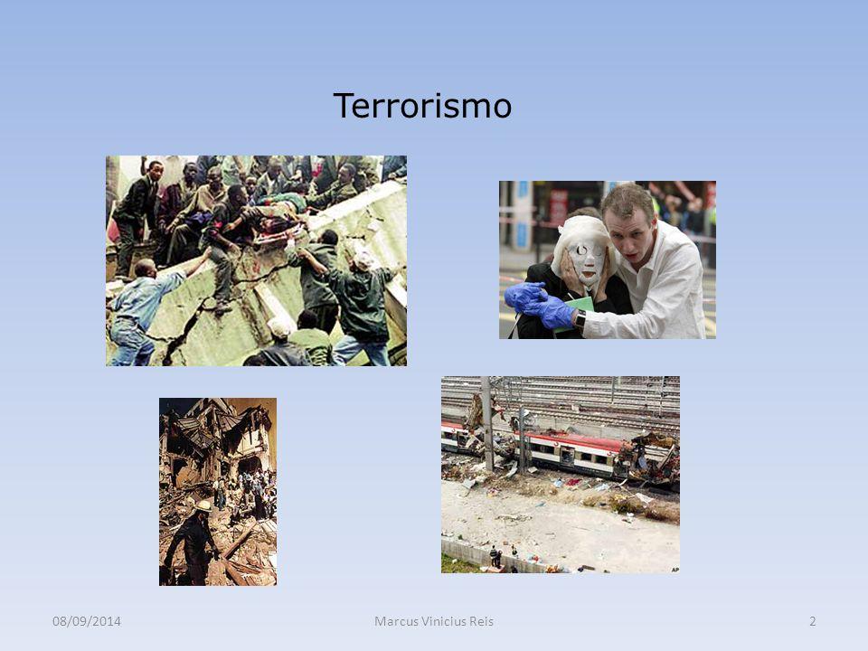 08/09/2014Marcus Vinicius Reis2 Terrorismo