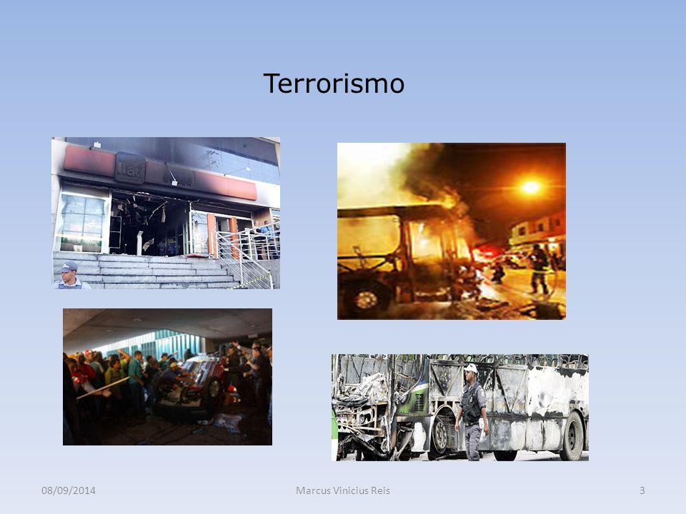 08/09/2014Marcus Vinicius Reis3 Terrorismo