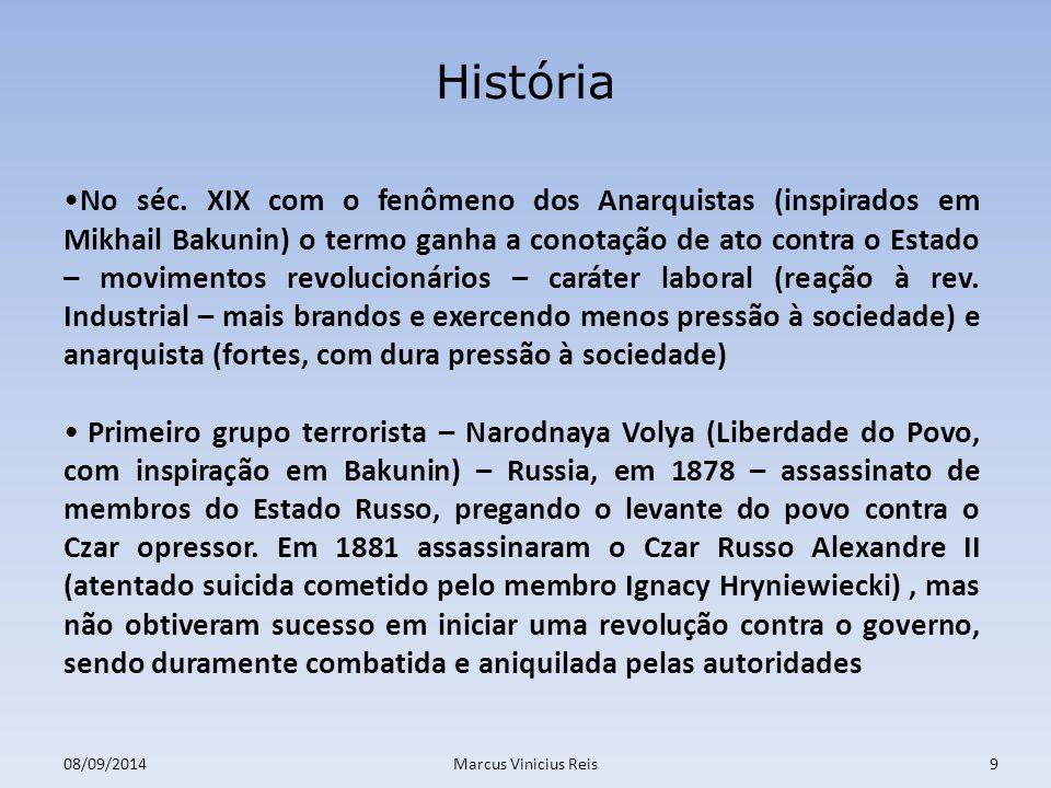 08/09/2014Marcus Vinicius Reis9 História No séc.