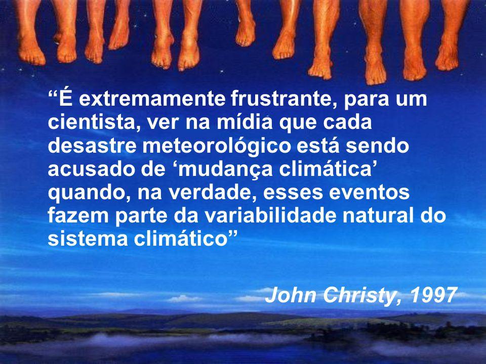 """Conclusão """"A climatologia está na verdade desperdiçando seu tempo ao tentar demonstrar, a todo custo, um aquecimento inexistente"""". Marcel Leroux, 2005"""