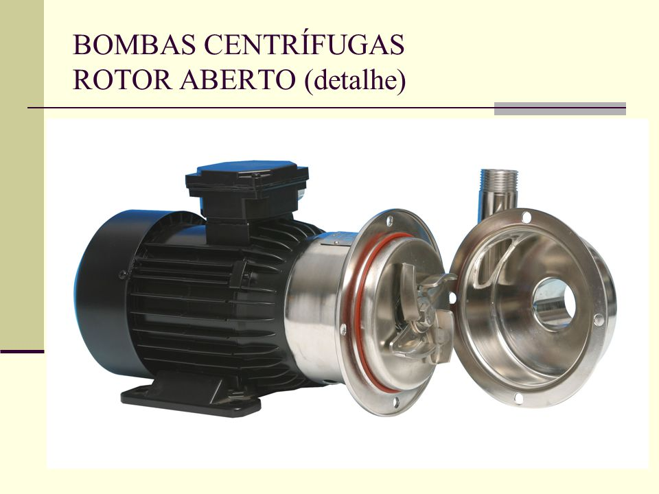 BOMBAS CENTRÍFUGAS ROTOR ABERTO (detalhe)