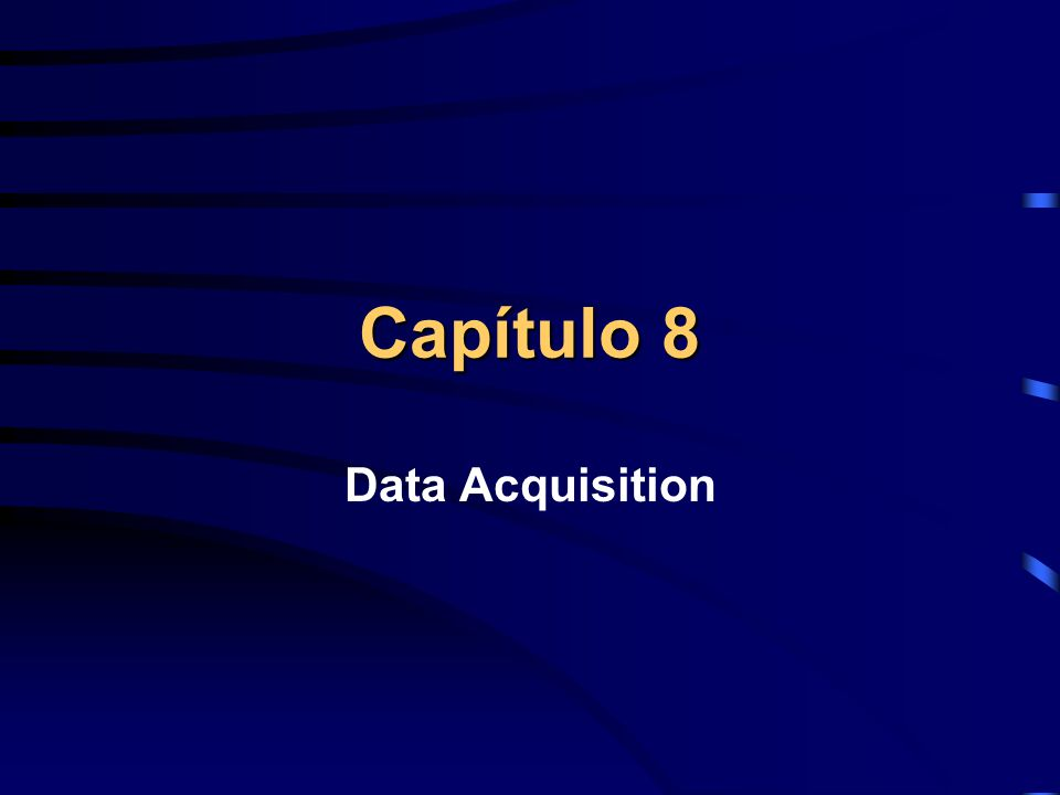 Capítulo 8 Data Acquisition