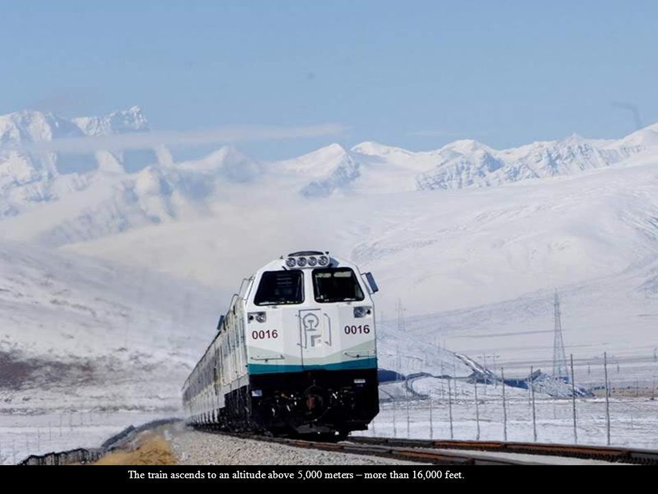 The train ascends to an altitude above 5,000 meters – more than 16,000 feet.