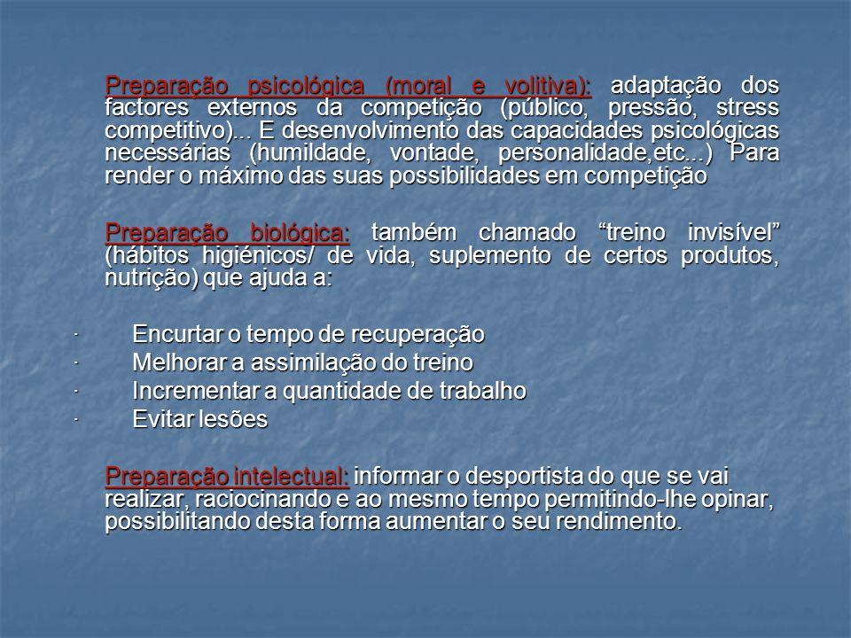 COMPONENTES DO TREINO ESPECÍFICO EM FUTSAL Preparação Física (condicional): É a base sobre a qual iremos construir todo o resto.