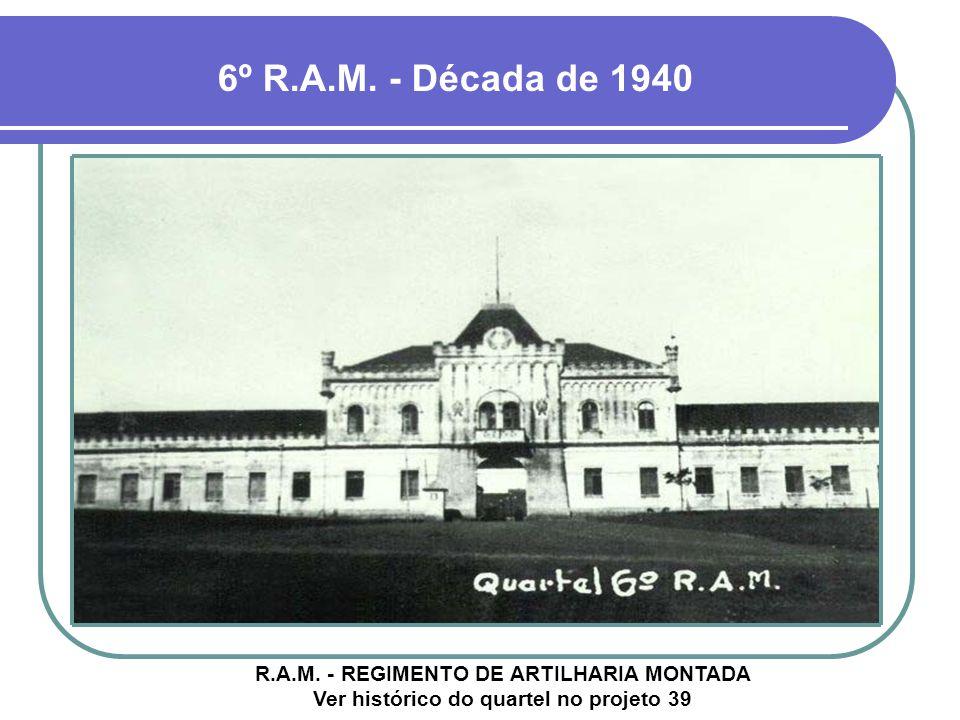 6º R.A.M.- Década de 1940 R.A.M.