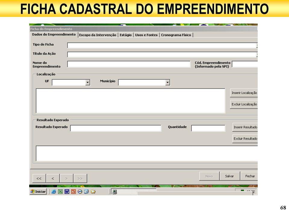 68 FICHA CADASTRAL DO EMPREENDIMENTO