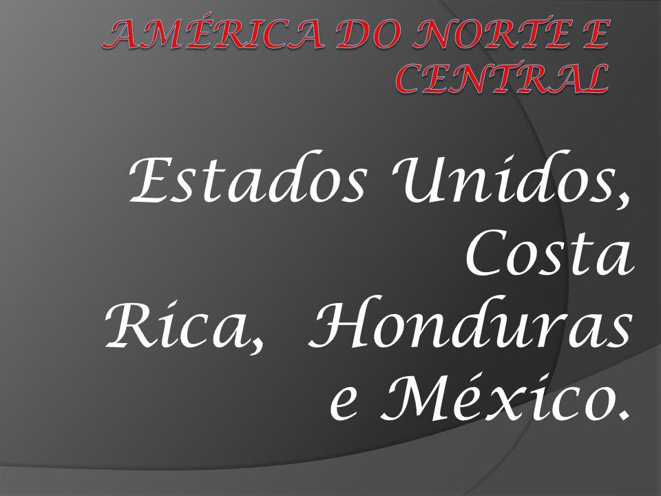 Estados Unidos, Costa Rica, Honduras e México.