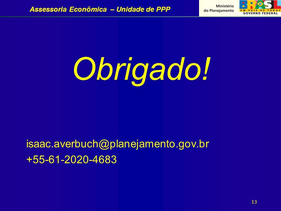 Assessoria Econômica – Unidade de PPP 13 Obrigado.