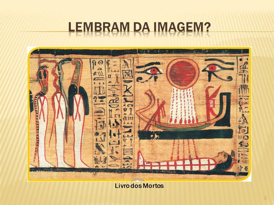 Outro aspecto da sociedade egípcia que representa a imagem é a grande importância dada à religião e aos deuses.