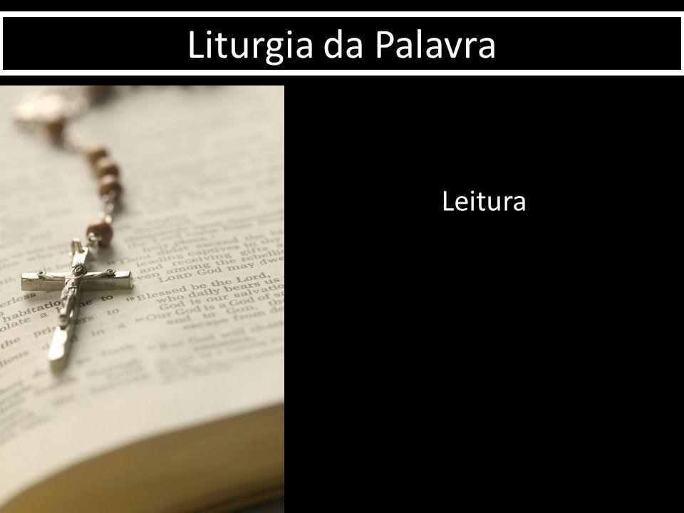 Leitura Liturgia da Palavra