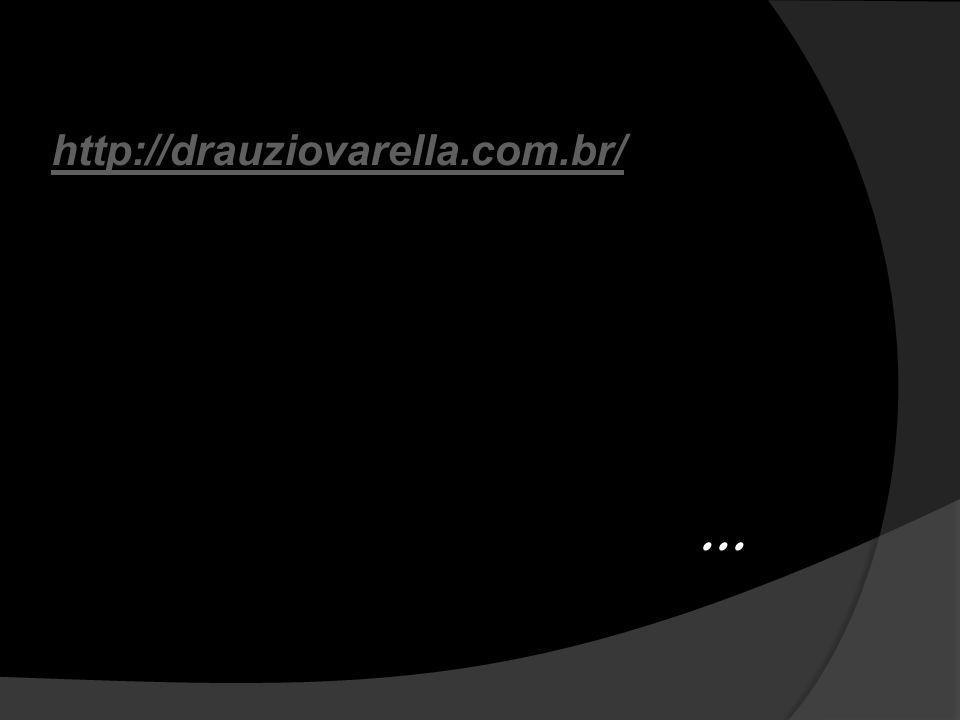 ... http://drauziovarella.com.br/