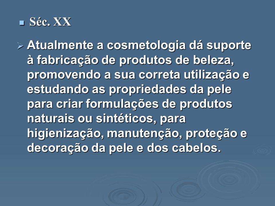 A partir daí, o benefício provocado pelos cosméticos ganha uma importância fundamental, aliado ao uso de produtos da natureza e ecologicamente corretos.