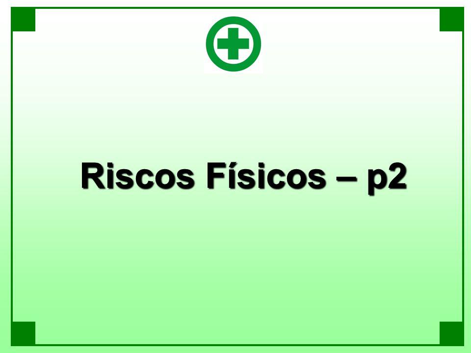 Riscos Físicos – p2