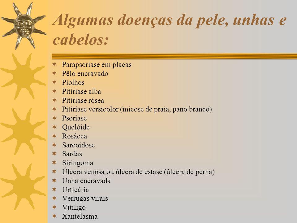 Algumas doenças da pele, unhas e cabelos:  Parapsoríase em placas  Pêlo encravado  Piolhos  Pitiríase alba  Pitiríase rósea  Pitiríase versicolo