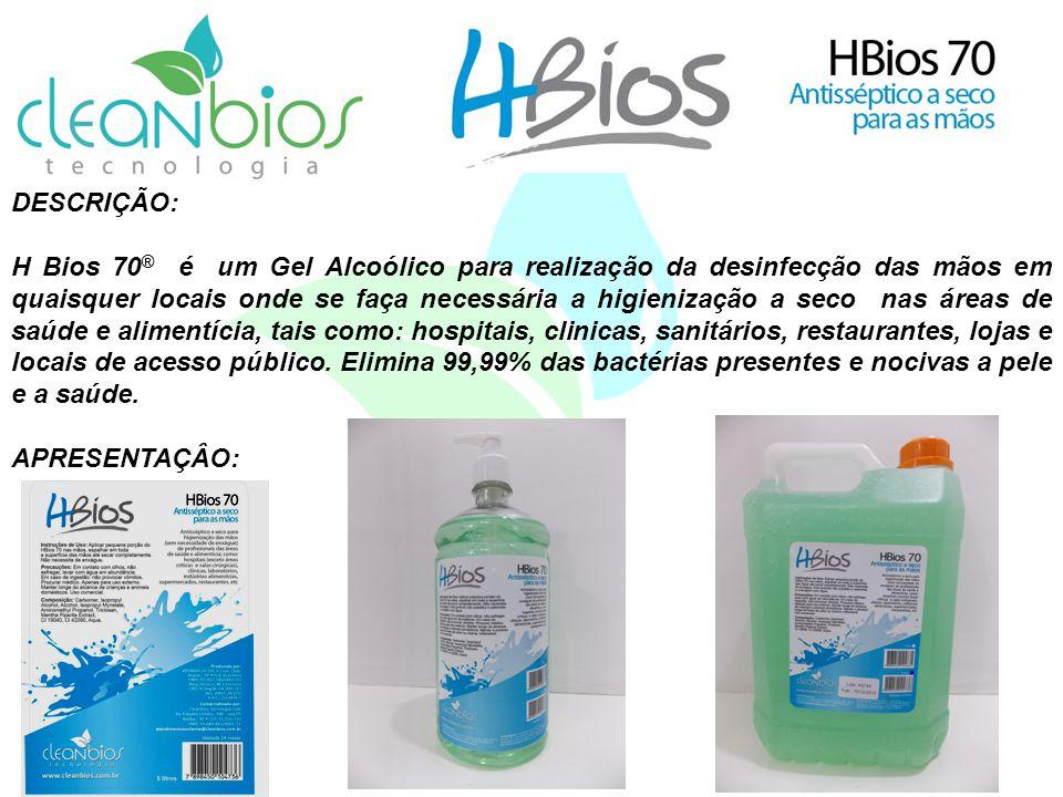 DESCRIÇÃO: H Bios 70 ® é um Gel Alcoólico para realização da desinfecção das mãos em quaisquer locais onde se faça necessária a higienização a seco na