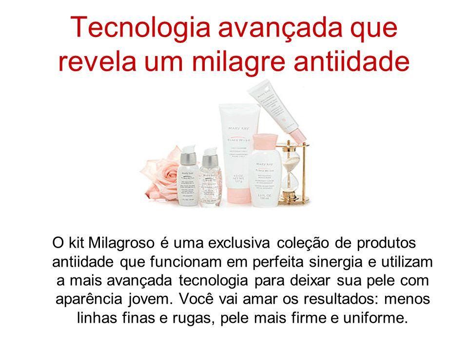 Tecnologia avançada que revela um milagre antiidade O kit Milagroso é uma exclusiva coleção de produtos antiidade que funcionam em perfeita sinergia e