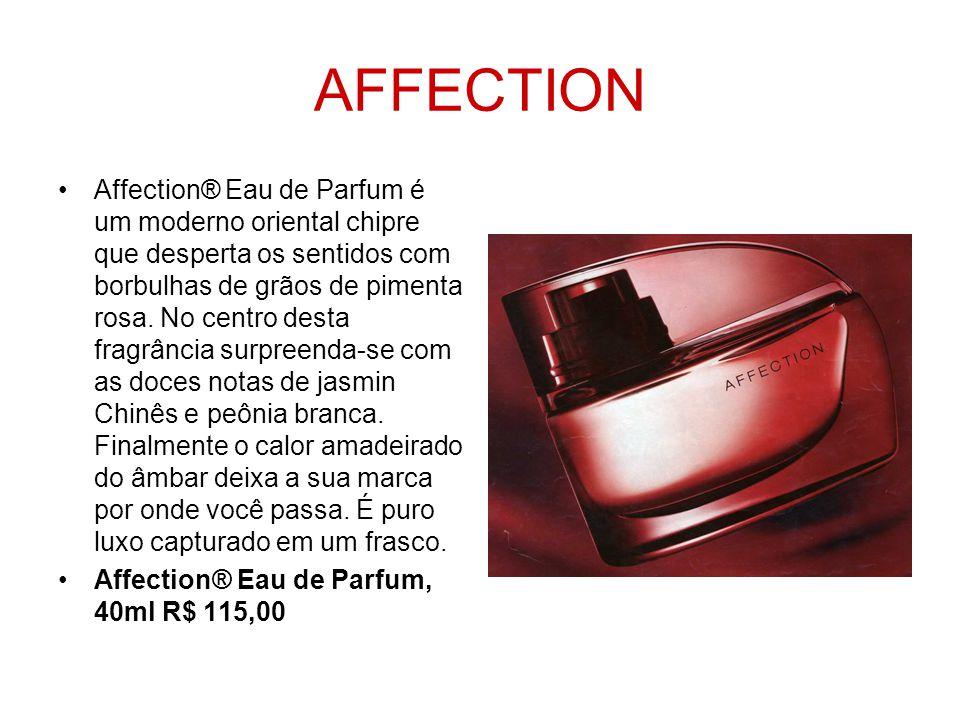 AFFECTION Affection® Eau de Parfum é um moderno oriental chipre que desperta os sentidos com borbulhas de grãos de pimenta rosa. No centro desta fragr