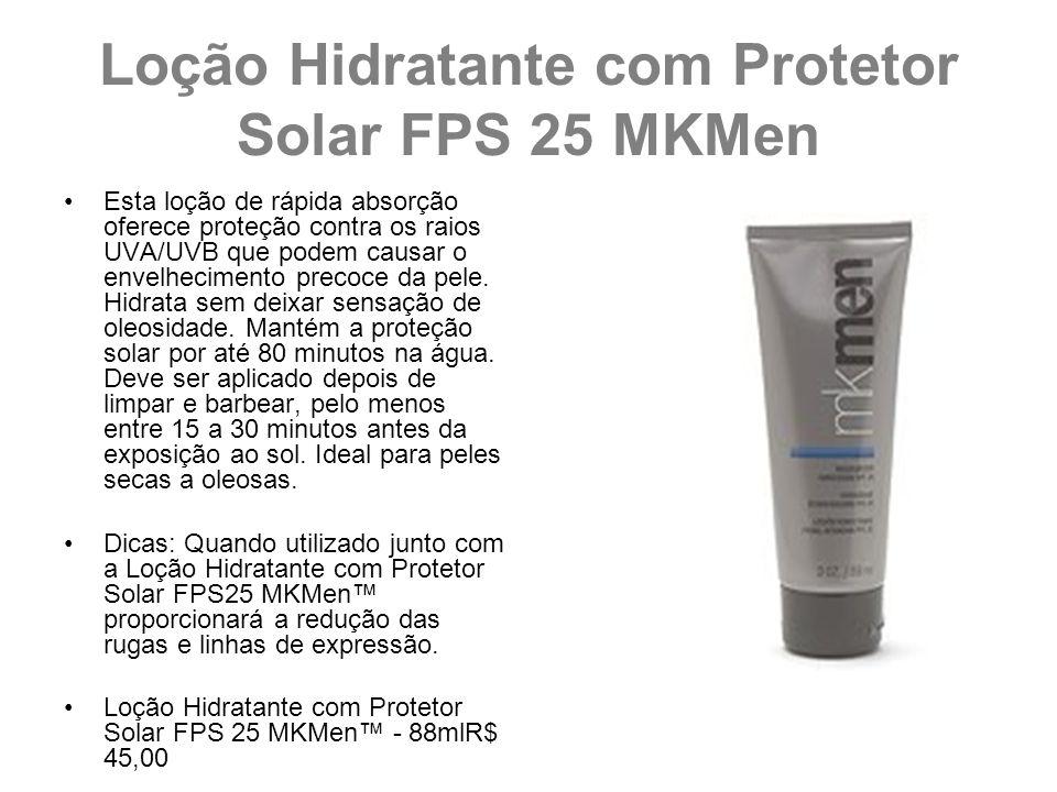 Loção Hidratante com Protetor Solar FPS 25 MKMen Esta loção de rápida absorção oferece proteção contra os raios UVA/UVB que podem causar o envelhecime