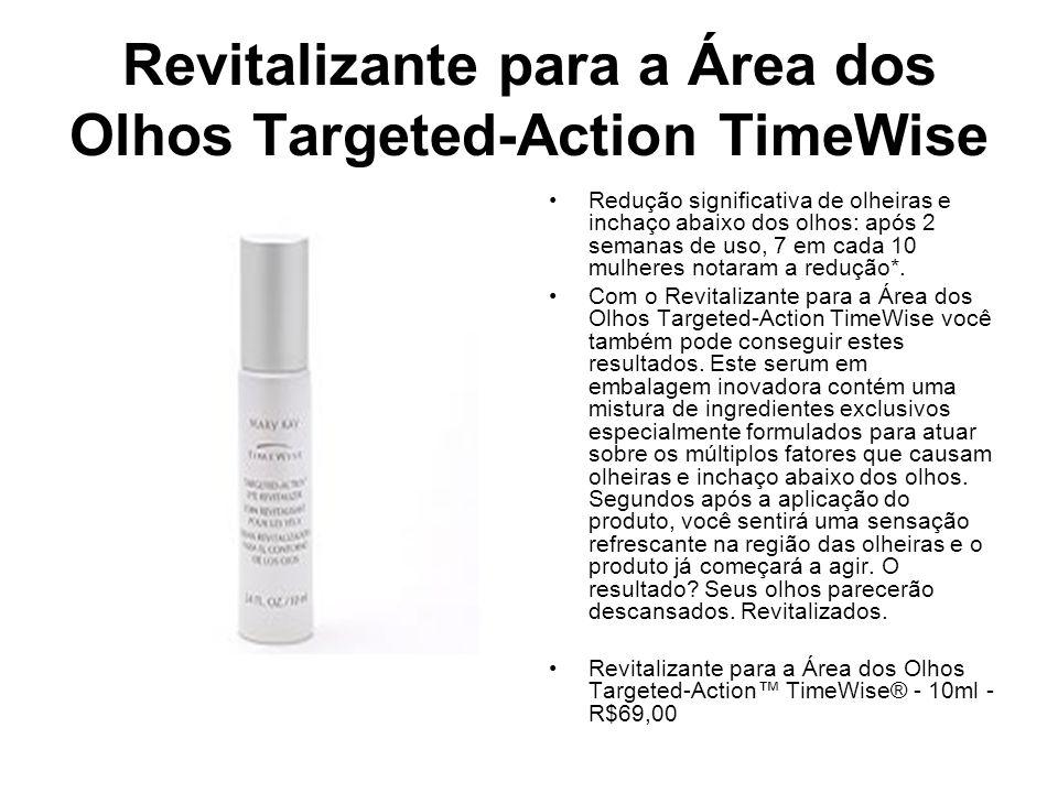 Revitalizante para a Área dos Olhos Targeted-Action TimeWise Redução significativa de olheiras e inchaço abaixo dos olhos: após 2 semanas de uso, 7 em