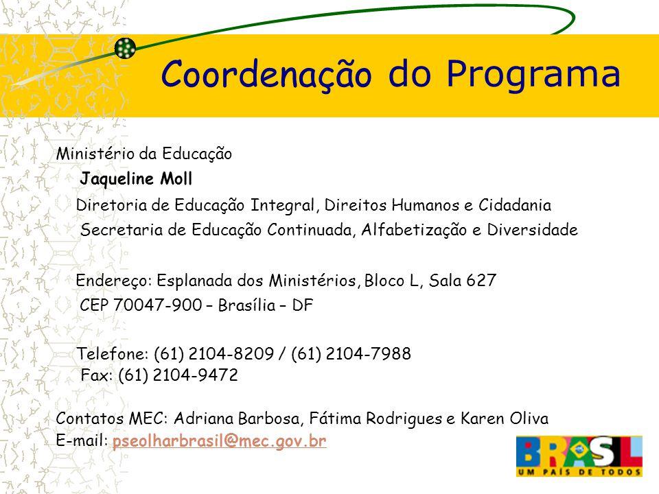 Ministério da Educação Jaqueline Moll Diretoria de Educação Integral, Direitos Humanos e Cidadania Secretaria de Educação Continuada, Alfabetização e