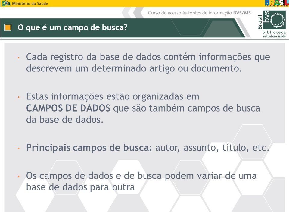 Cada registro da base de dados contém informações que descrevem um determinado artigo ou documento. Estas informações estão organizadas em CAMPOS DE D