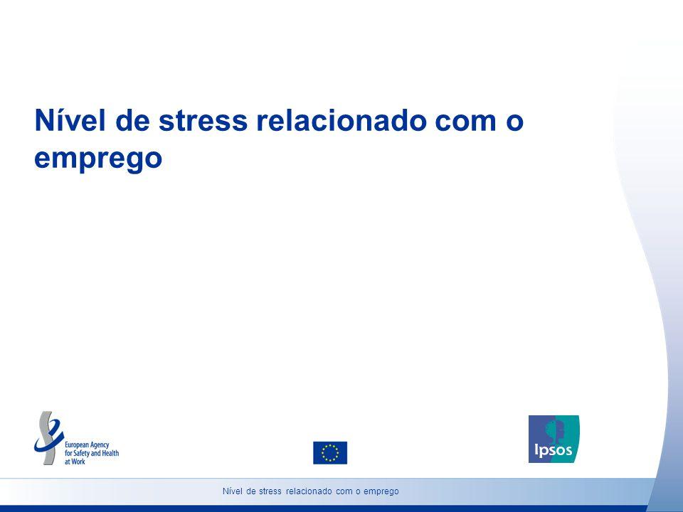 7 http://osha.europa.eu Universo: população com mais de 18 anos de idade Nível de stress relacionado com o emprego (Portugal) Acha que, em Portugal, o número de pessoas que sofrem de stress relacionado com o trabalho irá, nos próximos 5 anos, aumentar, diminuir ou manter-se mais ou menos na mesma.