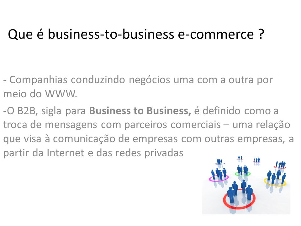 Como funciona o business-to-business e- commerce.