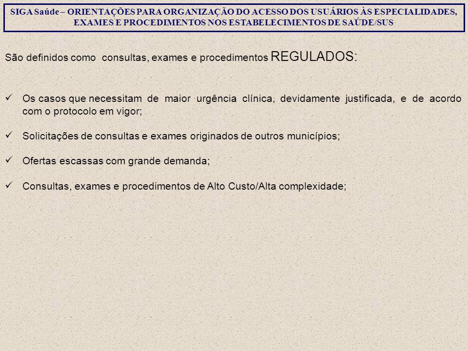 SISTEMA SIGA SAÚDE  CONFIGURAÇÃO CENTRAL DE MARCAÇÃO DE CONSULTAS - CMC