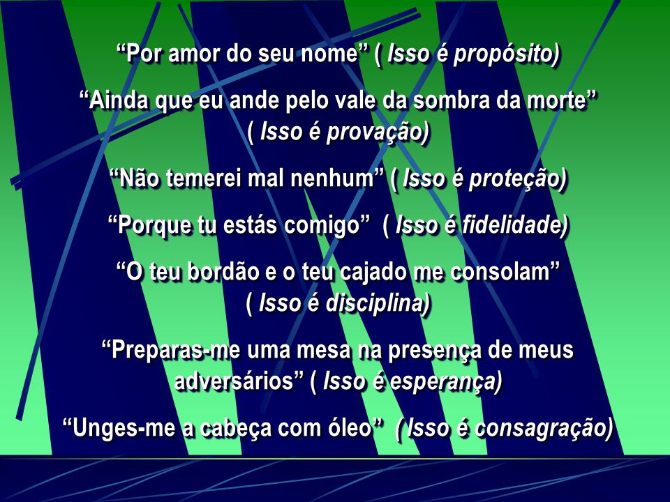 """SALMO 23 uma nova perspectiva """"O Senhor é meu Pastor"""" ( Isso é revelação ) """"Nada me faltará"""" ( Isso é provisão) """"Ele me faz repousar em pastos verdeja"""