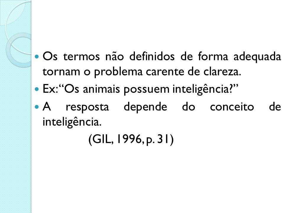"""2. O problema deve ser claro e preciso Se os problemas forem apresentados de maneira vaga ou desestruturada será impossível sua resolução. Ex: """"Como f"""
