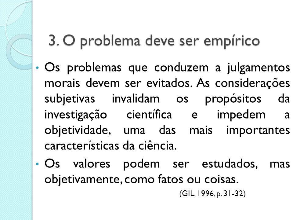 """Os termos não definidos de forma adequada tornam o problema carente de clareza. Ex: """"Os animais possuem inteligência?"""" A resposta depende do conceito"""