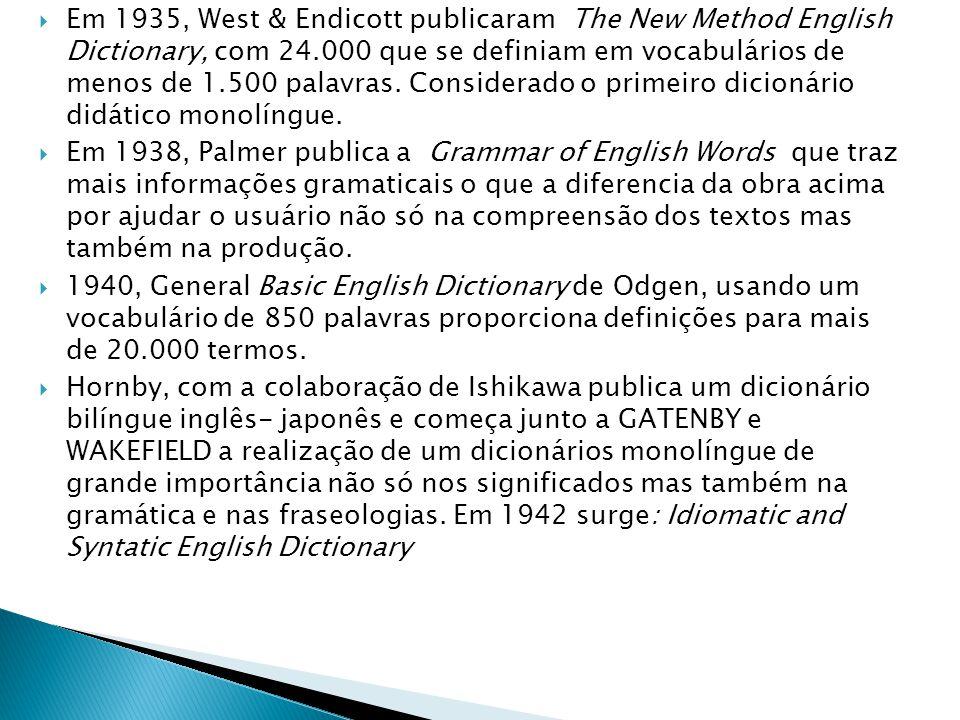  Em 1935, West & Endicott publicaram The New Method English Dictionary, com 24.000 que se definiam em vocabulários de menos de 1.500 palavras. Consid