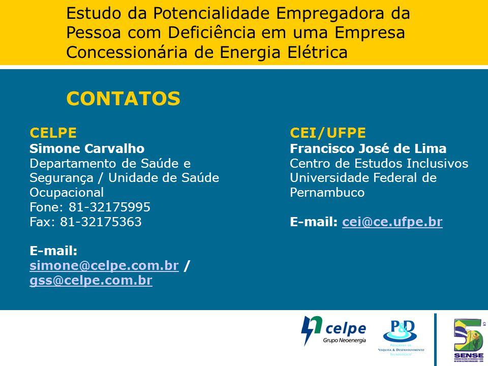 Estudo da Potencialidade Empregadora da Pessoa com Deficiência em uma Empresa Concessionária de Energia Elétrica CONTATOS CEI/UFPE Francisco José de L