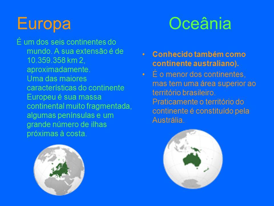 Antárctida África O quarto maior continente situa-se quase totalmente no sul do círculo polar antárctico.