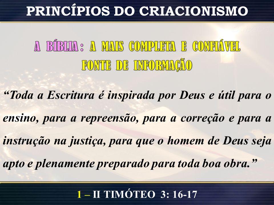 1 – II TIMÓTEO 3: 16-17 PRINCÍPIOS DO CRIACIONISMO