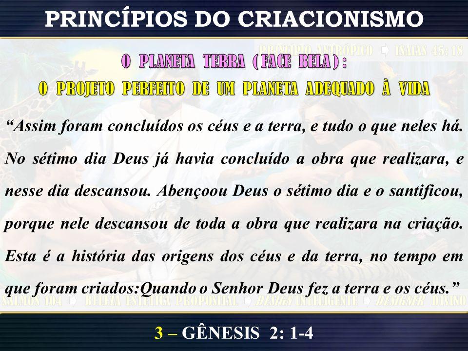 3 – GÊNESIS 2: 1-4 PRINCÍPIOS DO CRIACIONISMO