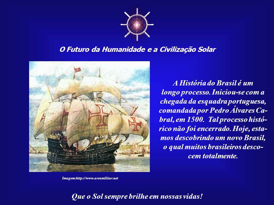 ☼ O Futuro da Humanidade e a Civilização Solar Que o Sol sempre brilhe em nossas vidas! Ou já esquecemos que, um dia, também fomos crianças, plenas de