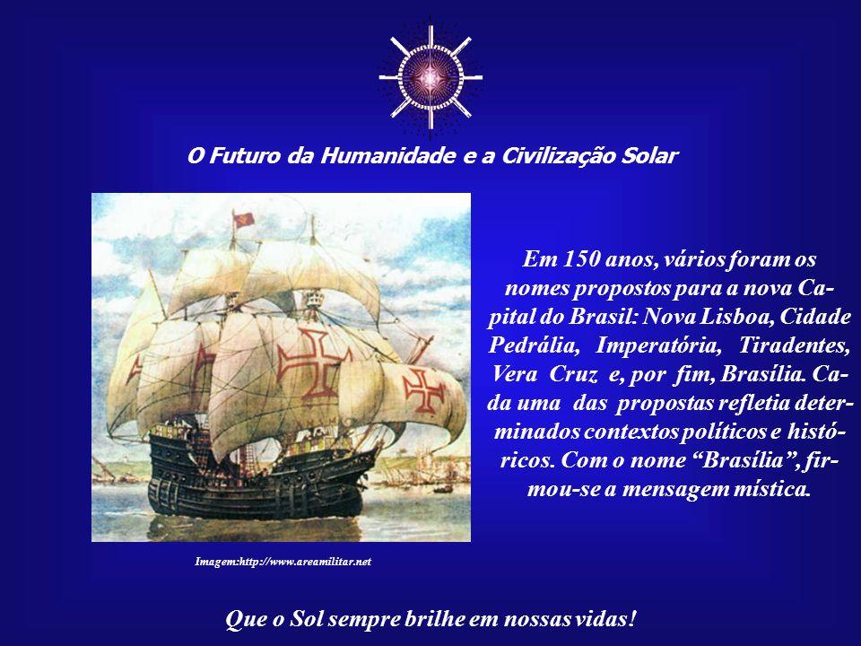 ☼ O Futuro da Humanidade e a Civilização Solar Que o Sol sempre brilhe em nossas vidas! Todas as forças ligadas ao passado e sem um profundo com- prom