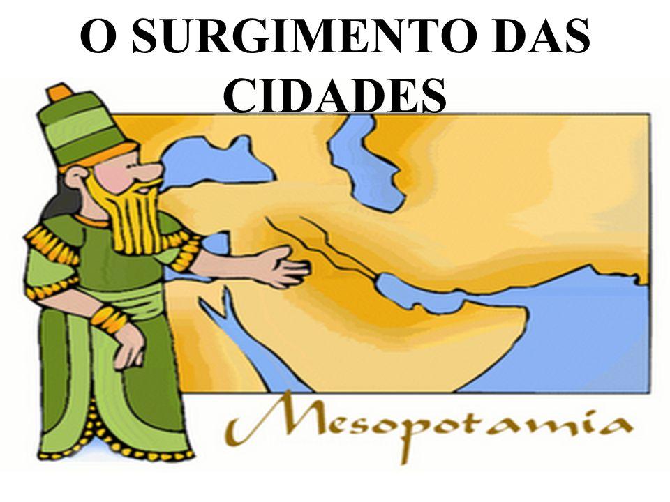 O SURGIMENTO DAS CIDADES